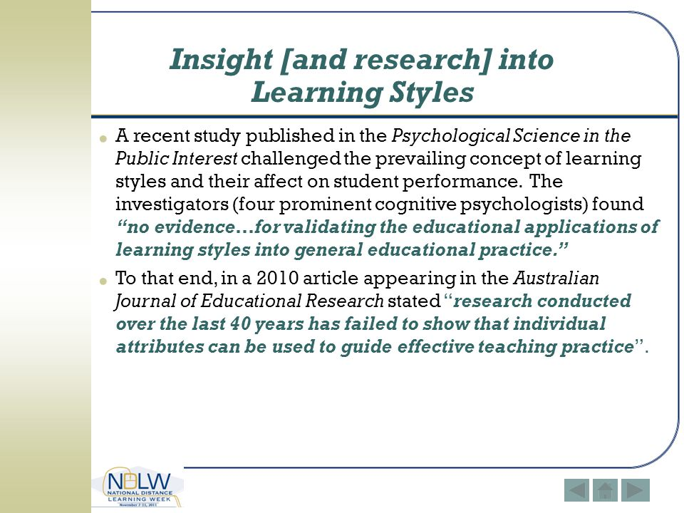Insight [and research] into Learning Styles